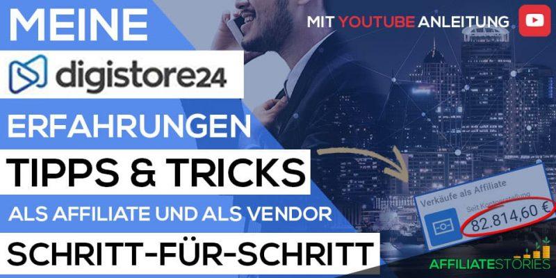 Digistore24 Erfahrungen und Affiliate Marketing Anleitung!